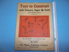 JZ820 1925 Toys To Construct 3rd 4th Grade Art Projects Harter Publishing Ohio