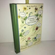 Le langage des fleurs des champs de Marthe Seguin-Fontès 1998 éd° Chêne YY-13455