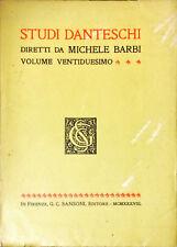 STUDI DANTESCHI - MICHELE BARBI - SANSONI 1938 - VOL. 22
