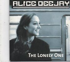 Alice Dee Jay-The Lonely One cd single