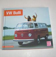 VW T2 Bus Bulli  - VW Transporter T2 - Schrader Typen Chronik - Bildband