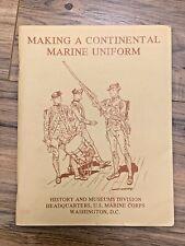 Making a Continental Marine Uniform by Doris Maley // Paperback //  Printed 1983