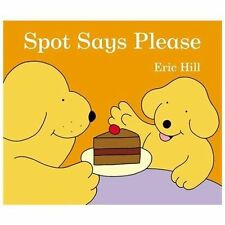 Spot Says Please (Board Book)
