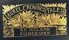 1899 ICELAND FISHERMAN by Loti, 252 pages, clean