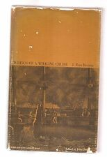 ETCHINGS OF A WHALING CRUISE 1846 J. ROSS BROWNE 1968 W/DJ ILLUSTRATED HARVARD