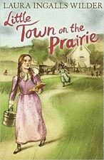 Little Town on the Prairie by Laura Ingalls Wilder (Paperback, 2015)