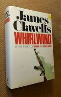 FIRST EDTION Whirlwind by James Clavell (1986, Hardcover w/DJ ) CLEAN