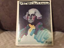 Peter Max Paints America, Edited by Victor Zurbel. Signed by Peter Max. 1976.
