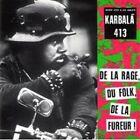CD KARBALA 413 - DE LA RAGE DU FOLK DE LA FUREUR / neuf & scellé