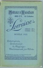 Notice moteur Lorraine 400 C V 12 cyl   Luneville 1925