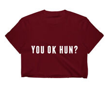 You OK Hun CROP TOP T SHIRT WOMENS FUNNY HIPSTER SLOGAN LADIES CUTE SUMMER
