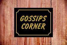 Gossips corner durable novelty fun sign ideal Birthday Christmas gift 9374