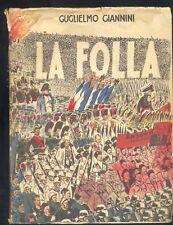 G.Giannini La folla   Faro 1945 prima edizione  politica storia  R