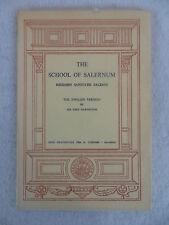 THE SCHOOL OF SALERNUM Regimen Sanitatis Salerni 1966 Sir John Harington Illust
