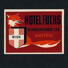 Hôtel Renard Vienne Vienna Austria Fox * Old Luggage Label/Valise Autocollant