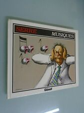 SERRE- MUSIQUES- ED GLENAT- PREFACE DE JACQUES HIGELIN- 1993