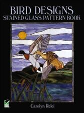 Bird Designs Stained Glass Pattern Book, Ducks, Owl, Penguin, Puffins, Eagle,…….
