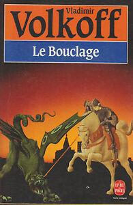Le Bouclage - Vladimir Volkoff . Poche 1992.bon état .