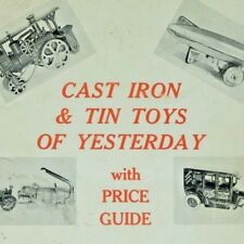 Cast Iron & Tin Toys of Yesteryear Don Crammer price guide photos 1974