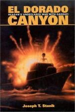 El Dorado Canyon: Reagan's Undeclared War with Qaddafi (F-111, Libya Strikes)