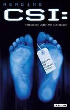 Reading CSI: Crime TV Under the Microscope (Reading Contemporary Television) by