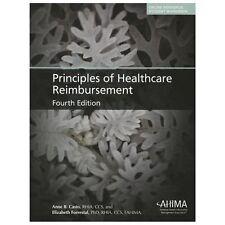Principles of Healthcare Reimbursement by Anne B. Casto and Elizabeth...