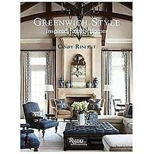 Greenwich Style : Inspired Family Homes by Cindy Rinfret (2013, Hardcover)