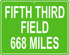 Toledo Mud Hens Fifth Third Field custom mileage sign - distance to your house