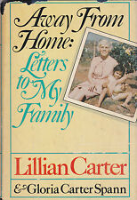 Away From Home: Letters to My Family-Lillian Carter