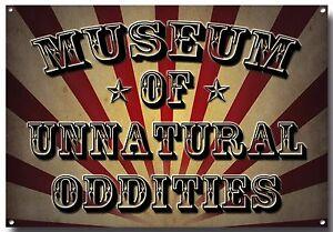 MUSEUM OF UNNATURAL ODDITIES METAL SIGN,CIRCUS SIGN,CLOWNS
