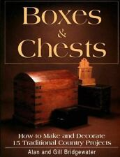 Boxes & Chests: How to Make and Decorate 15 Traditional Country Projects