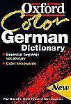 The Oxford Color German Dictionary: German-English, English-German; Deutsch-Engl