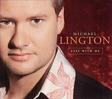 Stay with Me [Digipak] by Michael Lington (CD, Mar-2006, Rendezvous...