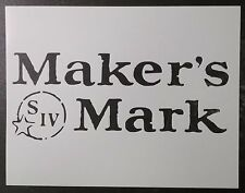 "Maker's Mark Makers Mark 8.5"" x 11"" Custom Stencil FAST FREE SHIPPING"