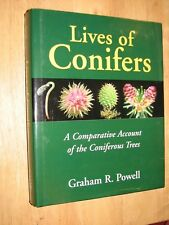 Lives of Conifers : A Comparative Account of the Coniferous Trees by Graham R. P
