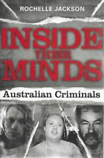 ROCHELLE JACKSON Inside their Minds: Australian Criminals 2008 SC Book