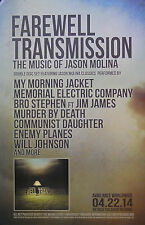 FARWELL TRANSMISSION, SONGS OF JASON MOLINA POSTER  (N4)