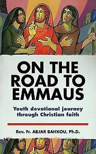 On the Road to Emmaus : Youth Devotional Journey Through Christian Faith by...