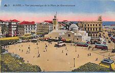 Africa postcard Alger Algiers Algeria Vue panoramique dela Place du Gouvernement