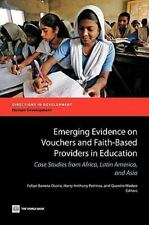 Directions in Development: Emerging Evidence on Vouchers and Faith-Based...