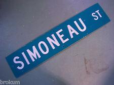 Vintage ORIGINAL SIMONEAU ST STREET SIGN WHITE LETTERING ON GREEN BACKGROUND