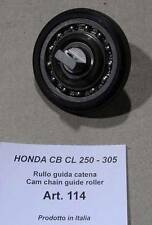 Honda CB CL 72 77 Cappellini #114 cam chain roller in special alloy, on axle