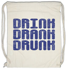 Drink Drank Drunk Turnbeutel Party Alkohol Fun Wasted Gin Whiskey Betrunken