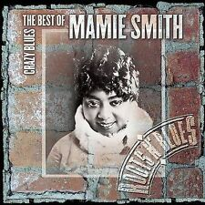 MAMIE SMITH - Crazy Blues: The Best of Mamie Smith (CD 2004)