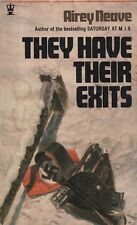 """VINTAGE PAPERBACKS - """"THEY HAVE THEIR EXITS"""" by AIREY NEAVE - NUREMBERG (1953)"""