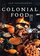 Colonial Food (Shire Library USA)