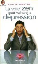Livre Poche la voie zen pour vaincre la dépression Philip Martin J'ai lu 2003