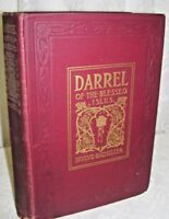 1903 Antique Book Darrel of the Blessed Isles by Irving Bacheller