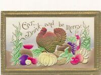 THANKSGIVING – Eat, Drink and Be Merry Highly Embossed Postcard