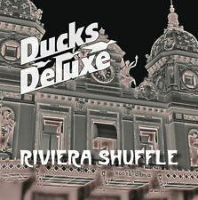 DUCKS DELUXE 'Riviera Shuffle' EXCLUSIVE limited edition CD album!  not in shops